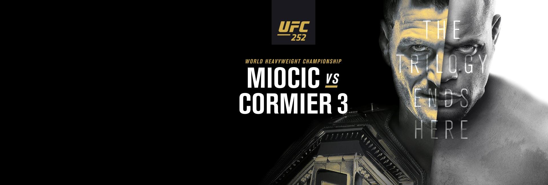 UFC 252: Miocic vs. Cormier 3 16. 8. - 04:00