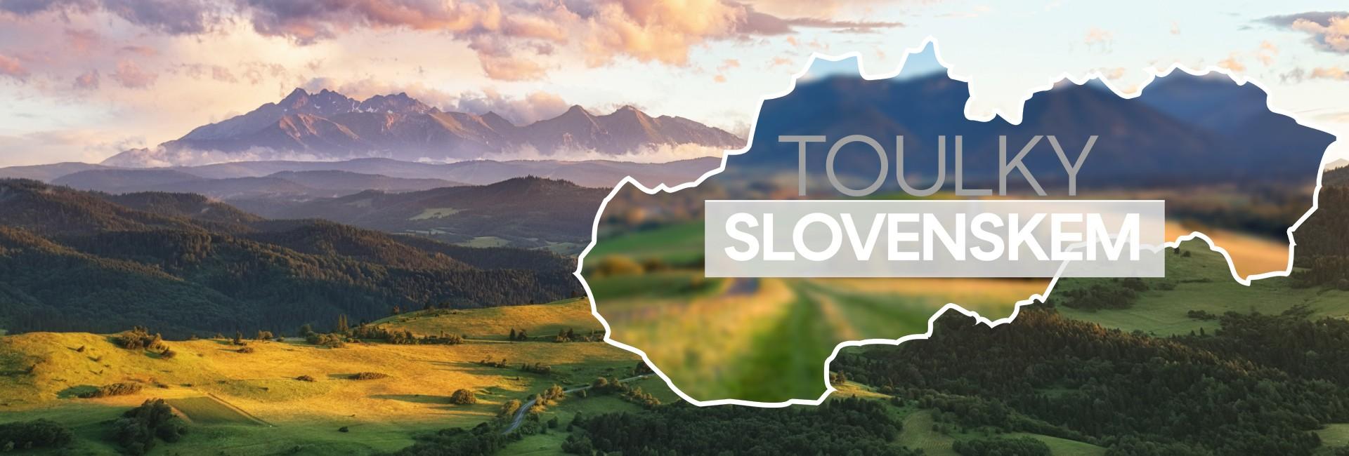 Toulky Slovenskem