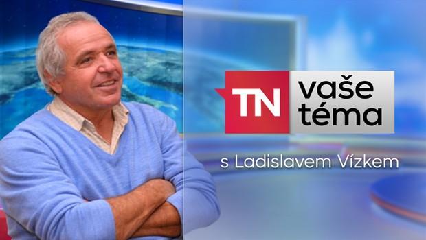 VAŠE TÉMA: Ladislav Vízek